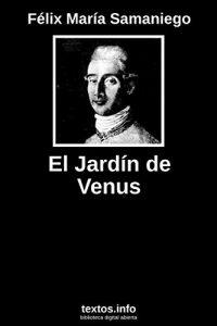 JARDIN VENUS FELIX MARIA SAMANIEGO ebook que puedes comprar On-line