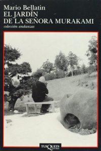 Reviews de jardin dame Murakami Mario Bellatin para comprar Online – Los más solicitados