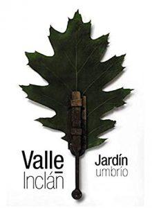 La mejor selección de Jardin umbrio Valle Inclan para comprar por Internet – Los preferidos