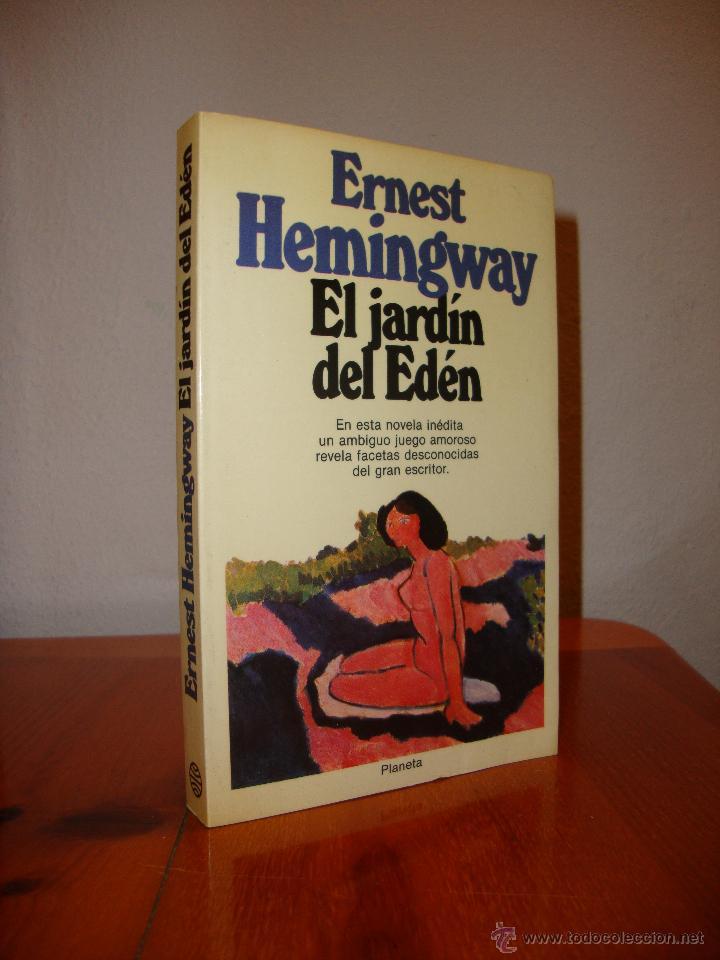 Catálogo De Jardin Del Eden Ernest Hemingway Para Comprar Online Los 30 Más Vendidos Aceabara Es